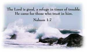 Nahum 1:7 God is Good